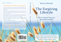 Cover of The Forgiving Lifestyle: How to Forgive Everyone (Including Yourself)
