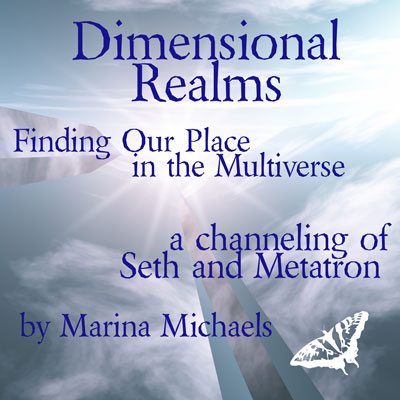 Album cover art for Dimensional Realms, a channeling of Seth and Metatron, by Marina Michaels