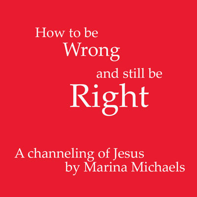 How to be Wrong and Still be Right